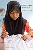Making Modern Muslims: The Politics of…
