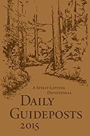 Daily Guideposts 2015: A Spirit-Lifting…
