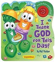 I Thank God For This Day (VeggieTales) de…