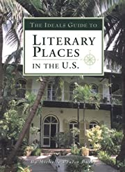 The Ideals Guide to Literary Places in the…