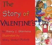 The Story of Valentine's Day av Nancy…