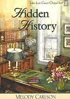 Hidden History (Tales from Grace Chapel Inn,…