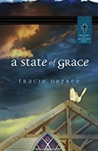 A State of Grace by Traci DePree