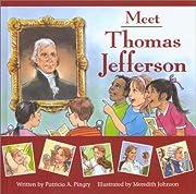 Meet Thomas Jefferson av Patricia A. Pingry