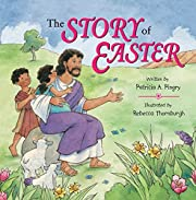 The Story of Easter av Patricia A. Pingry
