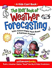 The Kids Book of Weather Forecasting de Mark…