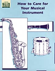 How to Care for Your Musical Instrument…