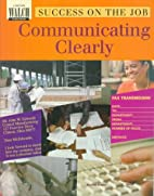 Communicating Clearly by Karen Kaser