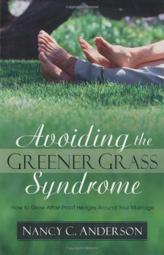 the grass is greener syndrome relationship