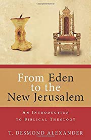 From Eden to the New Jerusalem: An…