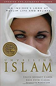 Unveiling Islam: An Insider's Look at Muslim…