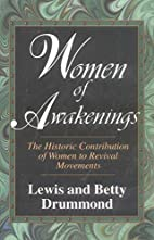 Women of Awakenings by Lewis A. Drummond