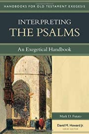 Interpreting the Psalms: An Exegetical…