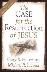 The Case for the Resurrection of Jesus por…