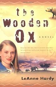 The Wooden Ox – tekijä: LeAnne Hardy