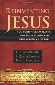 Reinventing Jesus – tekijä: J. Ed…