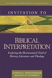 Invitation to Biblical Interpretation:…