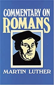 Commentary on Romans por Martin Luther