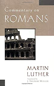 Commentary on Romans (Luther Classic…