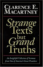 Strange Texts but Grand Truths by Clarence…