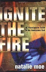 Ignite the Fire de Natalie Moe