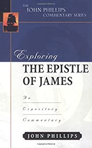 Exploring the Epistle of James (John…