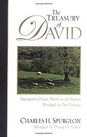 The Treasury of David: Spurgeon's Classic…
