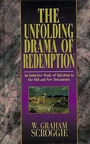 The Unfolding Drama of Redemption de W…
