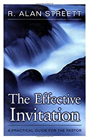 The Effective Invitation: A Practical Guide…