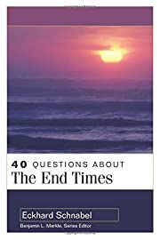 40 Questions About the End Times af Eckhard…
