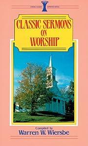 Classic Sermons on Worship (Kregel Classic…