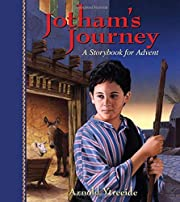 Jotham's Journey: A Storybook for Advent…