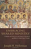 Embracing Shared Ministry: Power and Status in the Early Church and Why It Matters Today book cover