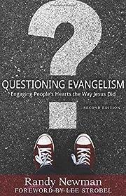 Questioning Evangelism: Engaging…
