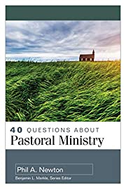 40 Questions About Pastoral Ministry (40…