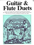 Guitar & flute duets / compiled and arranged by Peter Draper