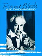 Music for violin and piano by Ernest Bloch
