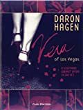 Vera of Las Vegas : a nightmare cabaret opera in one act / Daron Aric Hagen ; libretto by Paul Muldoon ; vocal score by the composer