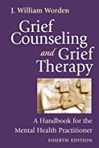 Grief Counselling and Grief Therapy: A…