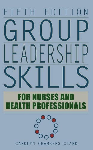 PDF] Group Leadership Skills for Nurses & Health