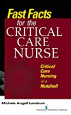 Fast Facts for the Critical Care Nurse:…