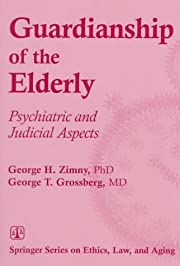 Guardianship of the elderly : psychiatric…
