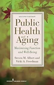 Public Health and Aging: Maximizing Function…