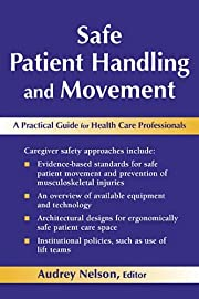 Safe Patient Handling and Movement: A…