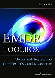EMDR Toolbox: Theory and Treatment of…