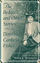 The Bedquilt and other stories by Dorothy…