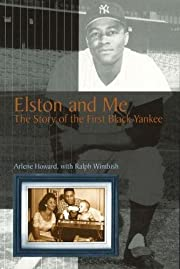 Elston and Me: The Story of the First Black…