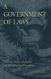 A Government of Laws: Political Theory,…