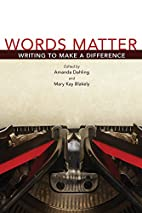 Words Matter: Writing to Make a Difference…