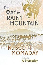 The Way to Rainy Mountain de N. Scott…